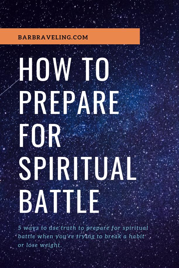 How to Prepare for Spiritual Battle