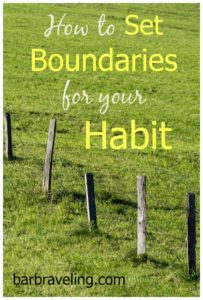 How to Set Boundaries for your Habit