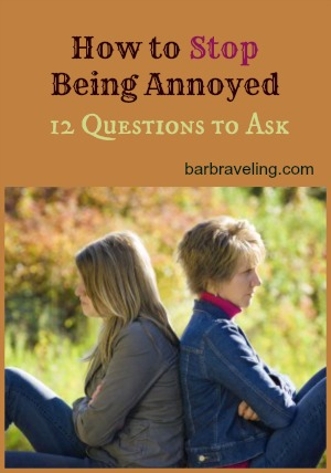 How to Stop Being Annoyed12 Questions to Ask