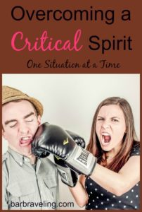 Overcoming a Critical Spirit One Situation at a Time