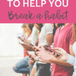 Breaking a Habit Tips for Success