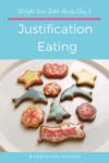 Justification Eating