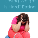 Losing Weight is Hard Eating #losingweight #weightloss #dieting #weightlossBible #biblicalweightloss