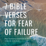 7 Bible Verses for Fear of Failure