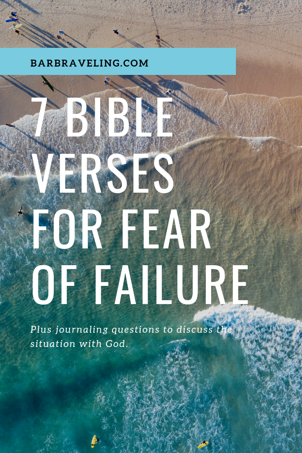 7 Bible Verses for Fear of Failure #fearoffailure #Bibleverses #journalprompts #fearoffailureBible #failure