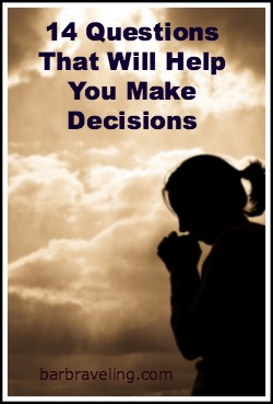 Decision Making and God's Will: 14 Questions to Help ...