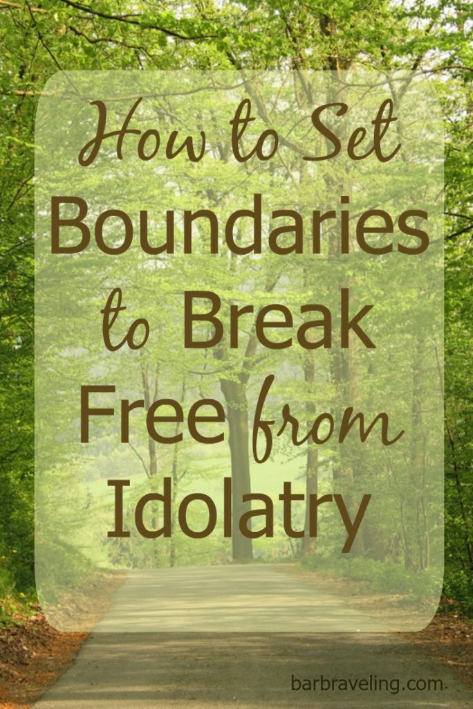 Do you struggle with making things more important than God wants you to make them? In this post, we'll talk about how to set boundaries to help us break free from idolatry.