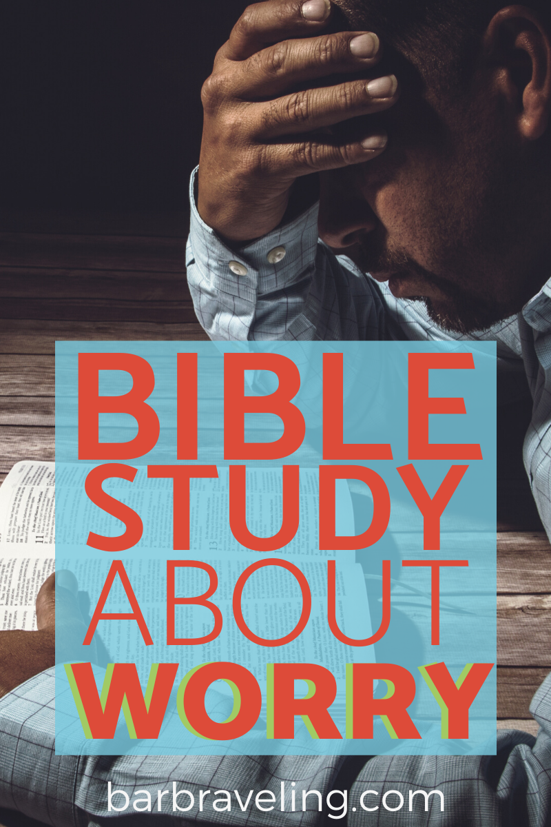 Bible Study on Worry