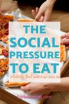 Social Pressure to Eat