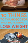 10 Things to Thank God For