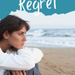 let go of regret