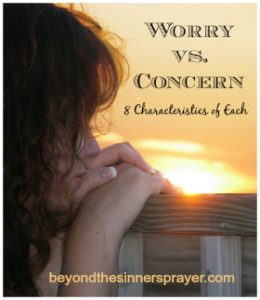 Worry vs. Concern 8 Characteristics of Each