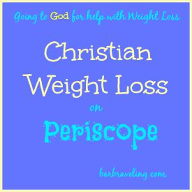Christian Weight Loss on Periscope