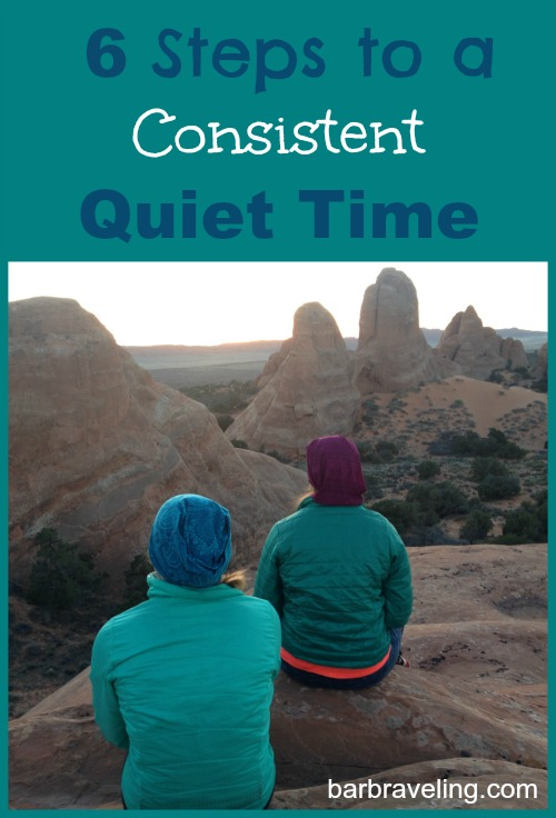 6 Steps to a Consistent Quiet Time
