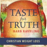 Do you ever feel like weight loss is an uphill battle with no end in sight? Sometimes it helps to have someone walk alongside you. Join us on the Taste for Truth Christian Weight Loss Podcast for encouragement, tips, and weight loss inspiration.