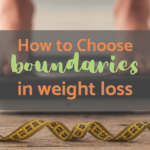 Weight Loss Boundaries