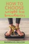 How to Choose Weight Loss Boundaries