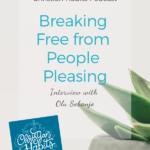 Breaking Free from People Pleasing