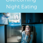 How to Overcome the nighttime hunger urges