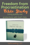 Freedom from Procrastination Bible Study