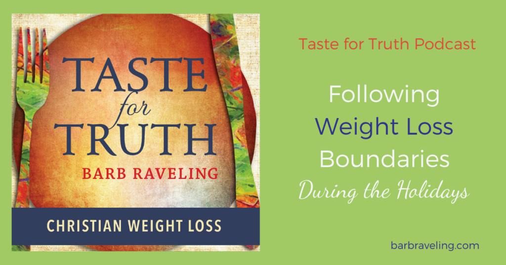 Following Weight Loss Boundaries During the Holidays