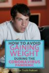 avoid gaining weight during coronavirus