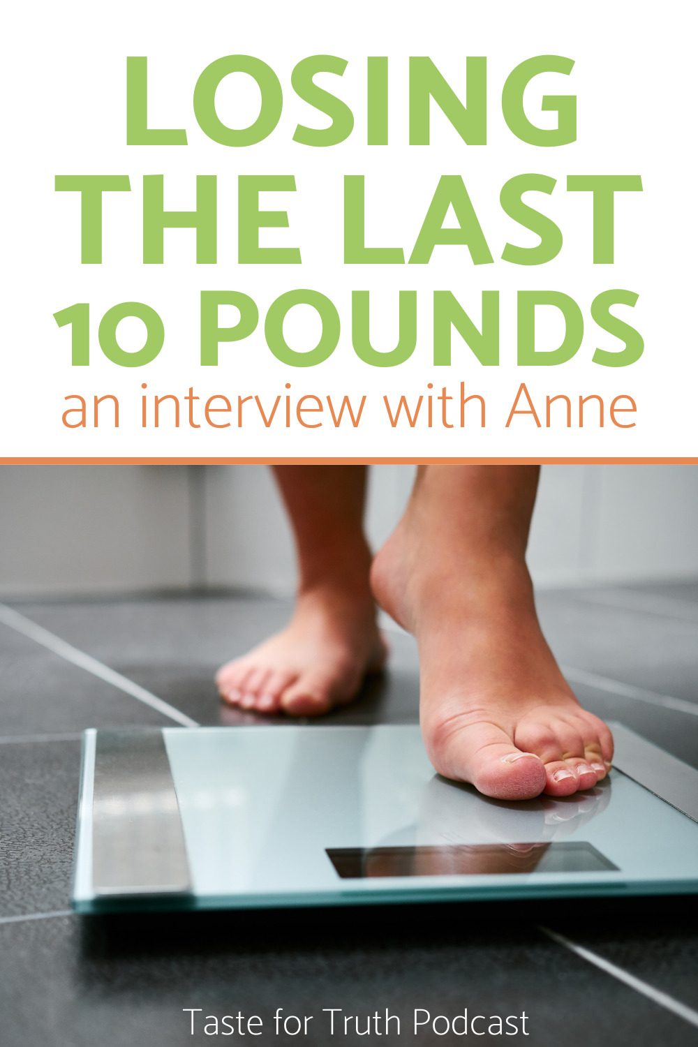 Losing the last 10 pounds