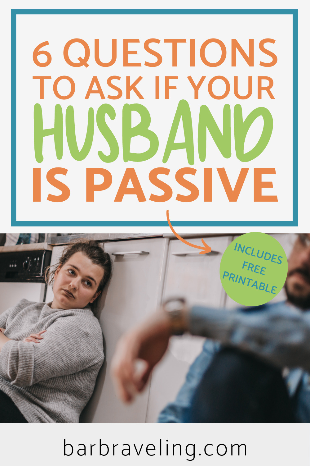 When Your Husband is Passive - 6 Questions to Ask