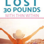 how dory lost 30 pounds with thin within
