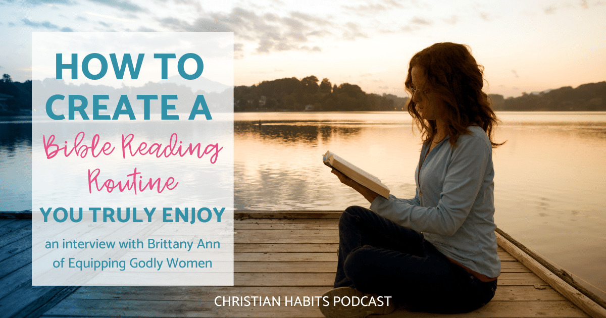 How to create a Bible routine you enjoy