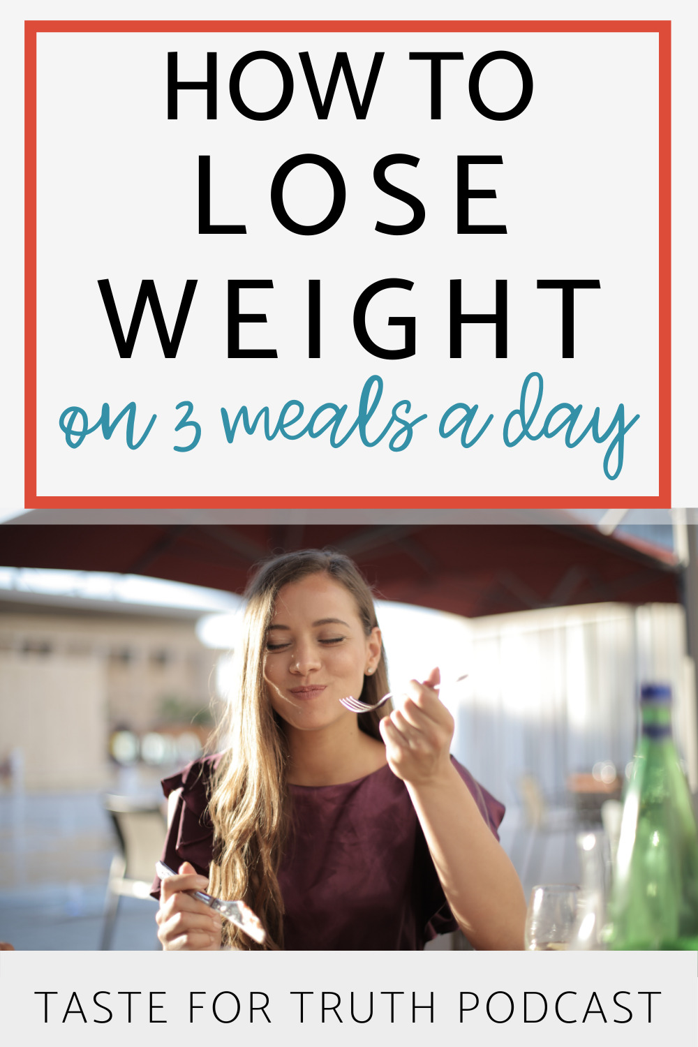lose weight on 3 meals a day