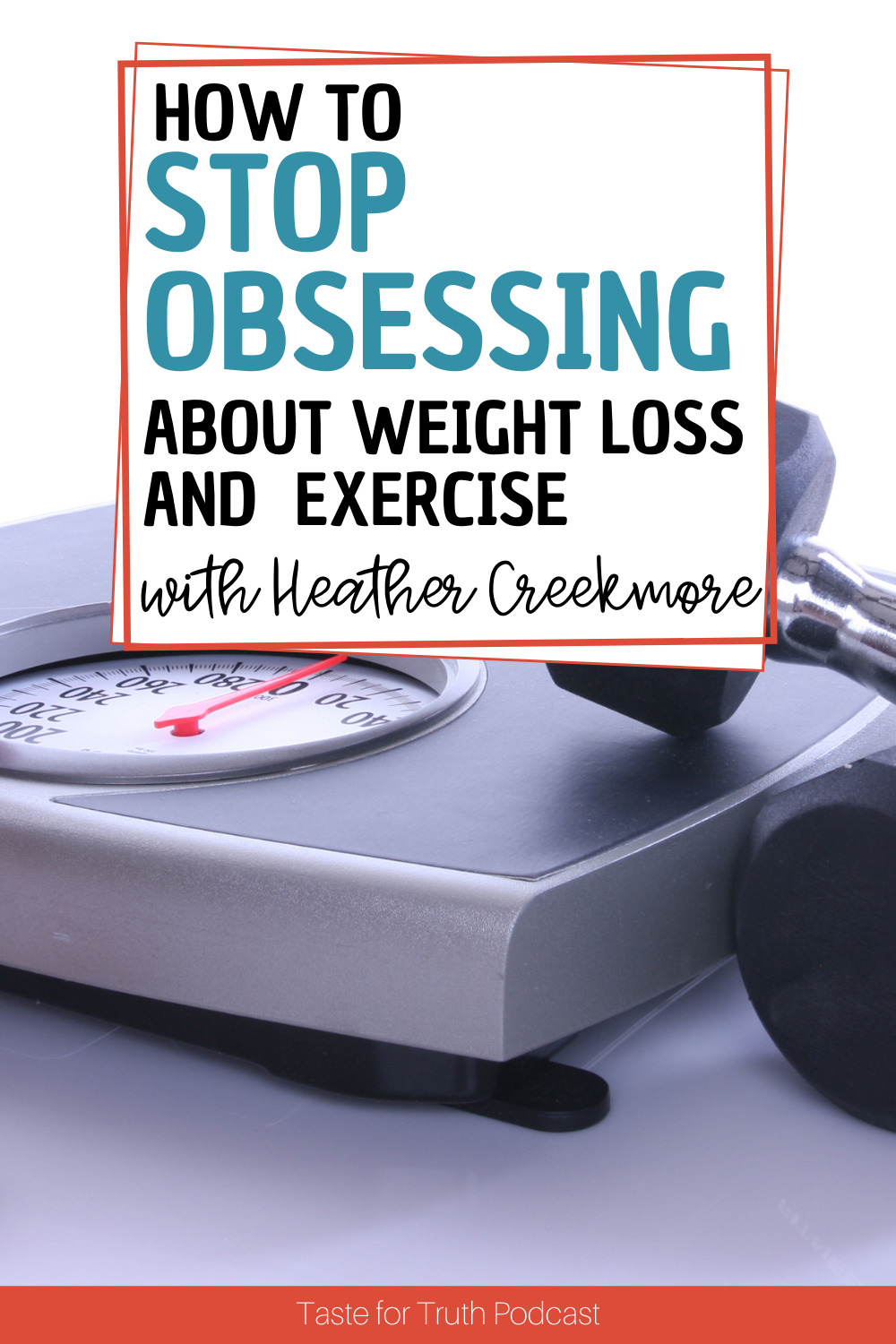 stop obsessing about weight loss